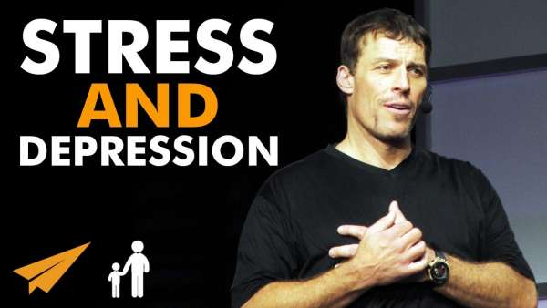 stress and depression anthony robbins