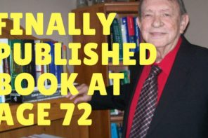Never Give Up! Published Author At 72
